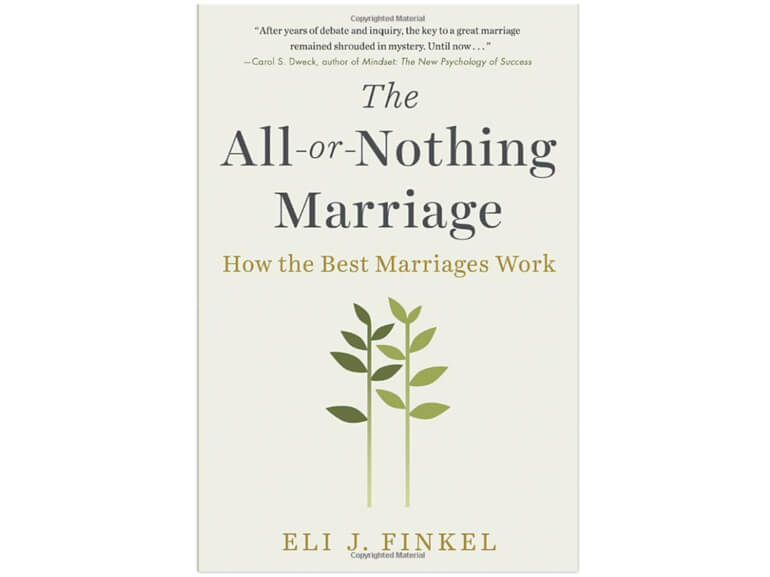 Relationship Books for Couples to Read The All or Nothing Marriage